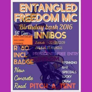 ENTANGLED FREEDOM MC B-DAY BASH @  INNIBOS LAPA | Despatch | Eastern Cape | South Africa