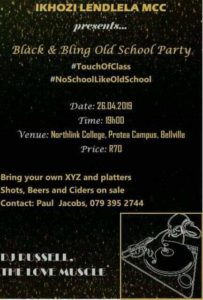 Ikhozi Lendlela MCC - Black & Bling Old School Party @ Northlink College